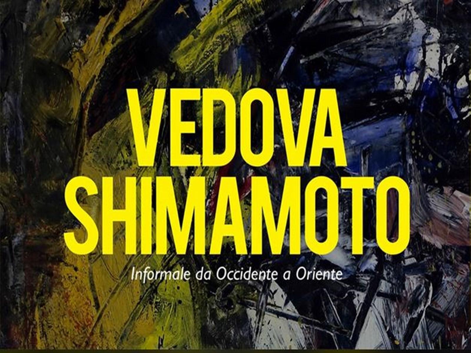 Vedova/Shimamoto. Informale da occidente a oriente.