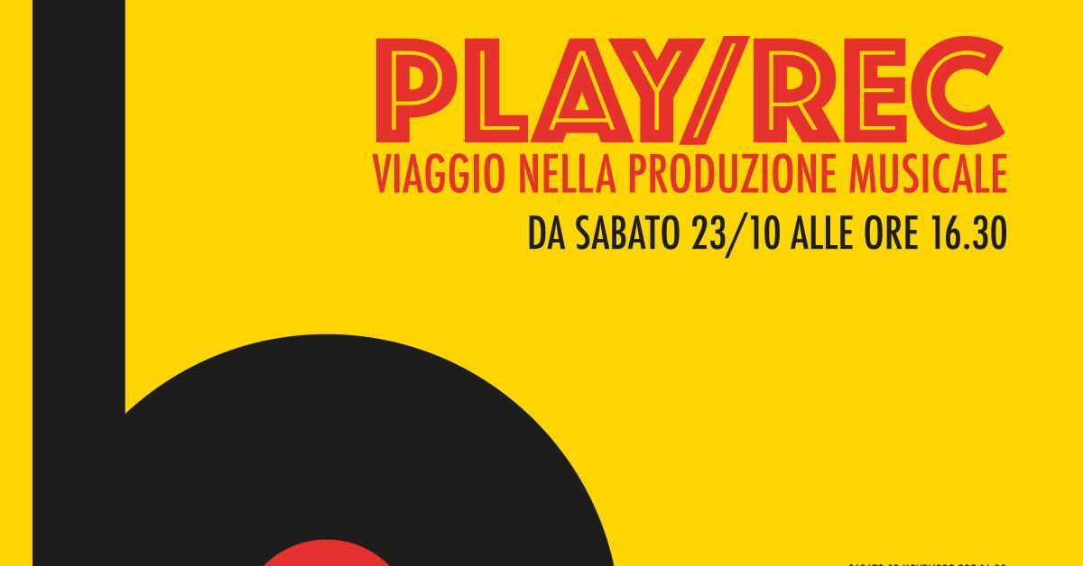 Play/Rec Viaggio nella produzione musicale