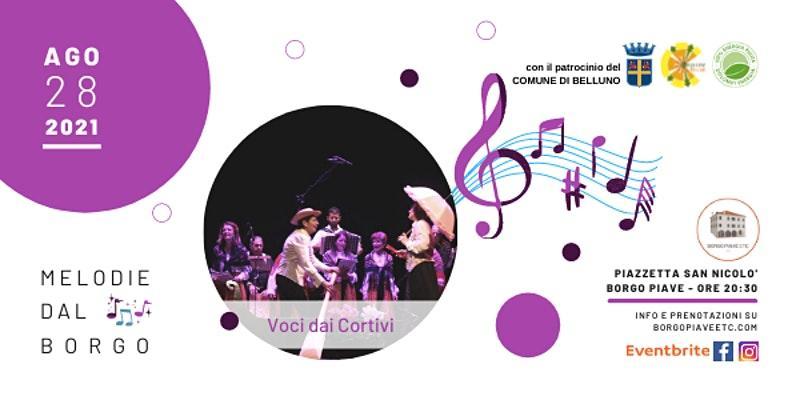Melodie dal Borgo – Voci dai cortivi
