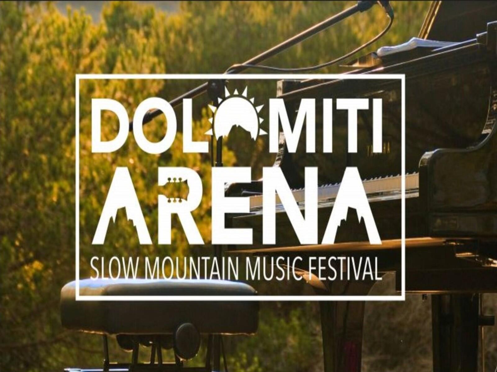 Dolomiti Arena Slow Mountain Music Festival