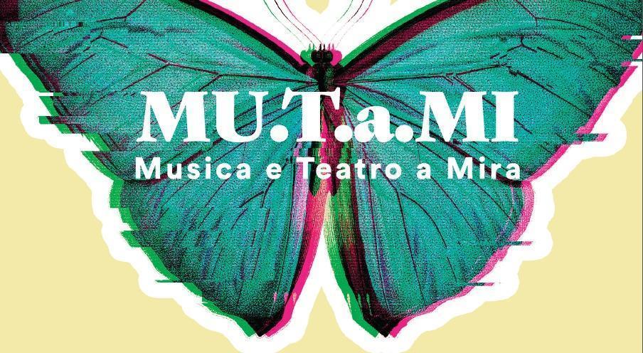 MU.T.a MI. Musica e Teatro a Mira