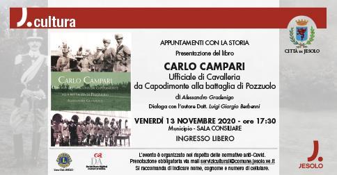 """Presentazione del libro """"Carlo Campari Ufficiale di Cavalleria da Capodimonte al"""